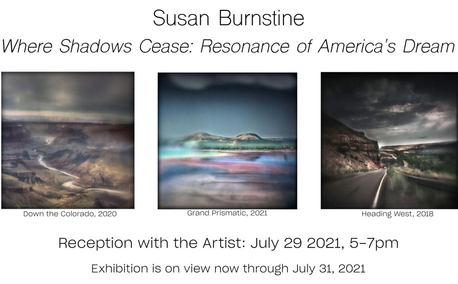 Susan Burnstine, where shadows cease exhibition june 4 through july 31, 2021
